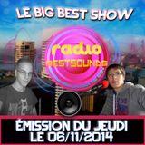 Big Best Show émission du jeudi le 06/11/2014
