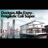 Radio Edit – Docious Alla Expy Fragilistic Cali Super