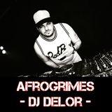 AFROGRIMES by DJ DELOR
