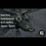 Hector Lawrence // Cowbell Special // KCL Radio // 9th December 2015
