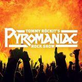 Tommy Rockit's Pyromaniac Rock Show 26/06/2015