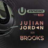 UMF Radio 530 - Julian Jordan & Brooks