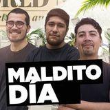 Maldito Día - 25-03-2019
