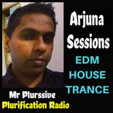 Arjuna Sessions 11 (18 NOVEMBER 2017)   mixing the Best & Latest EDM/House & Trance Music.