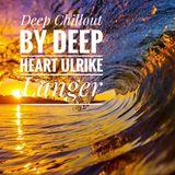 Deep Chillout by Deep Heart Ulrike Langer