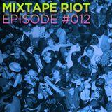 Mixtape Riot #012