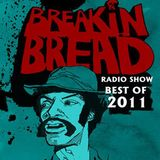 Breakin Bread best of 2011 - Skeg, Jsquared & Steve the Sleeve