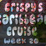 Crispy's Caribbean Cruise Episode 20