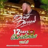 7th Day of Christmas Mixes Vol. 3 w/ DJ Dirty Darren