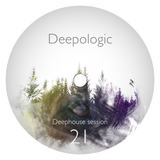 Deepologic - Deephouse Session vol.21