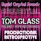 TOM GLASS (PL) - LCS 'Sequential' Productional Retrospective (January 2011)