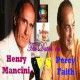 Henry Mancini vs.Percy Faith