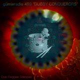 "gümixradio 499 ""DUBBY CONQUERORS"""