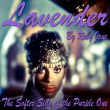 Lavender - The Softer Side of the Purple One