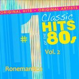 Classic Hits Of The 80's Vol.2