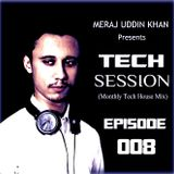 Meraj Uddin Khan Pres. Tech Session 008 (May 2017)