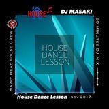 """LESSON MIX """"HOUSE DANCE"""" NOV.2017"""