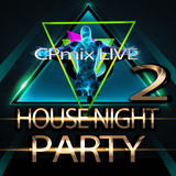 CPmix LIVE presents Night House Party 2.....Buon Divertimento.....Have Fun.....