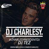 #CharlesyResidentDJ - DJ Tez
