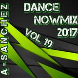 A-Sanchez – Dance NowMix 2017 vol 19