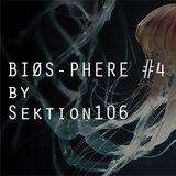 Sektion106_Bios-Phere 4_Maxximixx_Electra_12102019