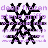 'DEEP FROZEN XMAS' - STEVE GRIFFO GRIFFITHS - DEC 17th 2016