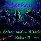 @ Bass & Böller aus`m dRaChEn Keller!!!(Afterhour)