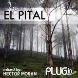 PLUGin Sessions 04 - Deep @ El Pital