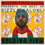 Million Vibes - Holding Firm (Best Of Sizzla Mixtape Part.1)
