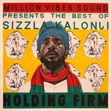 Million Vibes - Holding Firm (Best Of Sizzla Mixtape Part.1)