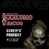 Dhot - Immersion Techno RadioShow #32 (06.04.2016)