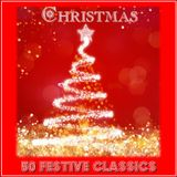 CHRISTMAS : 50 FESTIVE CLASSICS - THE RPM PLAYLIST