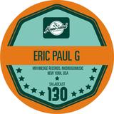 HouseSalad Music Salad Cast #130 Eric Paul G
