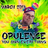 DJ Danny Morris - OPULENCE - You Own Everything - March 2019