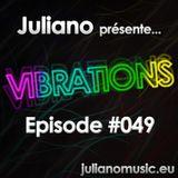 Juliano présente Vibrations #049