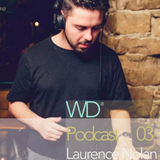 WD Podcast 03: Laurence Nolan 2016