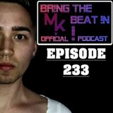 BR!NG THE BEAT !N Official Podcast [Episode 233]