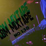LBM Mixtape No. 138