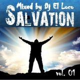 SALVATION Good Times - Mixed bj Dj El Loco