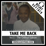 Take Me Back - Vol.1 - The Chillout Edition (Old School Hip-Hop & R'n'B) - @DJScyther