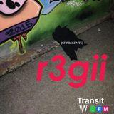 r3gii on Transit.FM - June 30, 2017