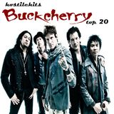 Hostile Hits - Buckcherry Top 20