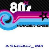 DJ Strebor - 80's Number One Mix : Section The 80's