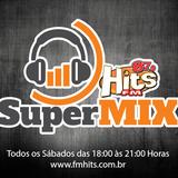 Set - Super Mix  Rádio Hits Fm 87,9 (Direto da Fabrika)