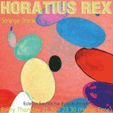 Horatius Rex - Strange Oracle - 07 March 2019