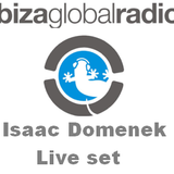 Isaac Domenek @ Ibiza Global Radio Live Set