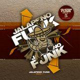Jalapeno Funk Vol. 1 (Mixed by Trevor Mac)