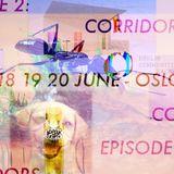 Episode 2: Corridors - Anna Zett Sarah Elliot Garrett Nelson