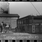 Cottage Groove Mix Number 5