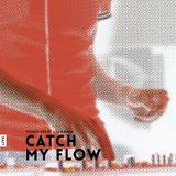 Catch My Flow